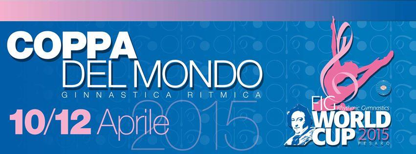 Coppa del Mondo Ginnastica Ritmica Pesaro 2015